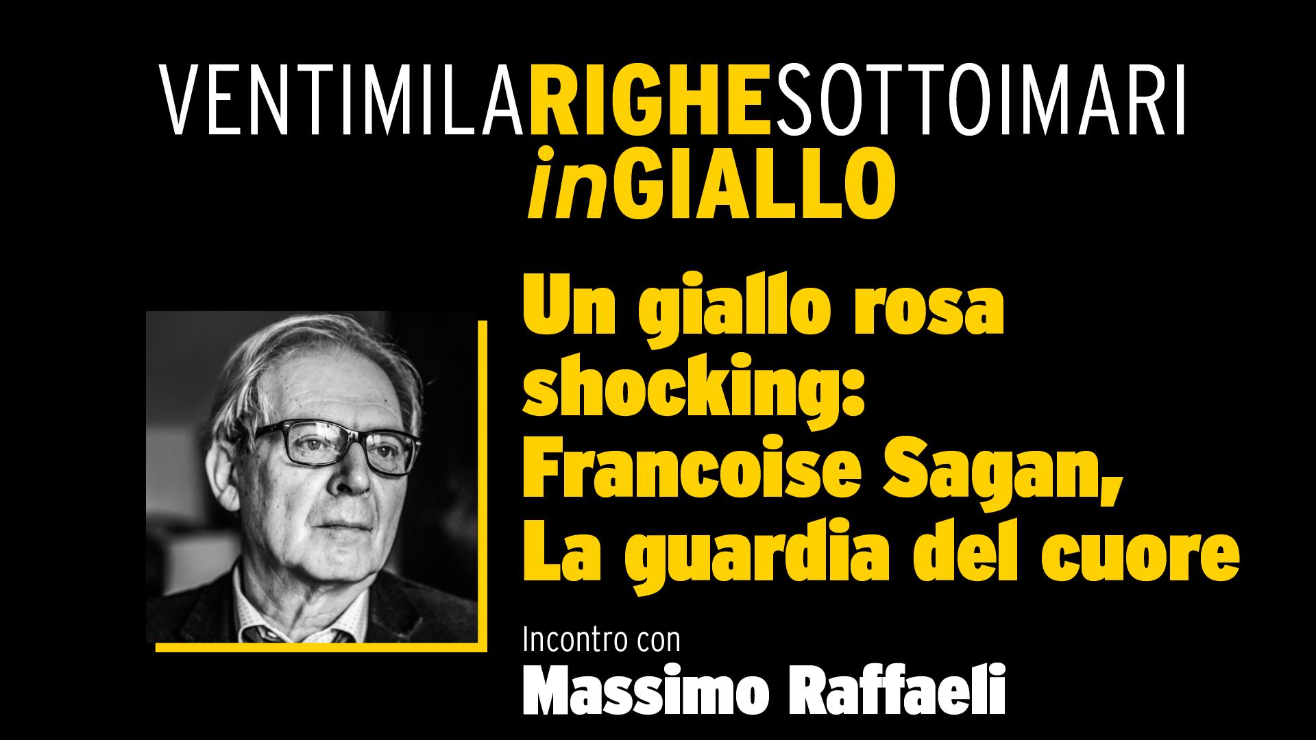 Un giallo rosa shocking: Francoise Sagan, La guardia del cuore - Video Diretta